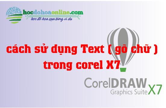 cách dùng text trong corel x7