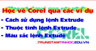 lệnh Extrude trong corel